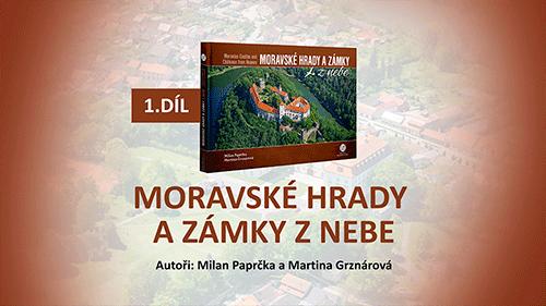 Audiokniha Moravské hrady a zámky z nebe - 1.díl