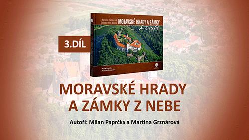 Audiokniha Moravské hrady a zámky z nebe - 3.díl